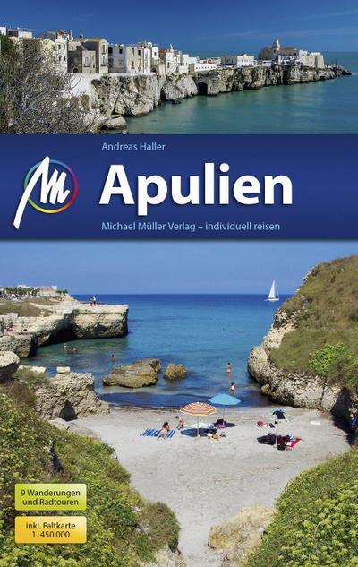 Apulien Reiseführer Michael Müller Verlag: Individuell reisen mit vielen praktischen Tipps.