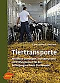 Tiertransporte: Rechtliche Grundlagen, Transp ...