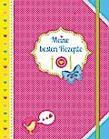 Meine besten Rezepte (Eintragbuch): Lieblings ...