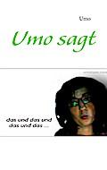 Umo sagt