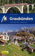 Graubünden: Reisehandbuch mit vielen praktisc ...