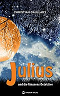 Däullary, C: Julius und die Ninsnens-Detektiv ...