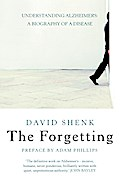 The Forgetting: Understanding Alzheimer's: A  ...