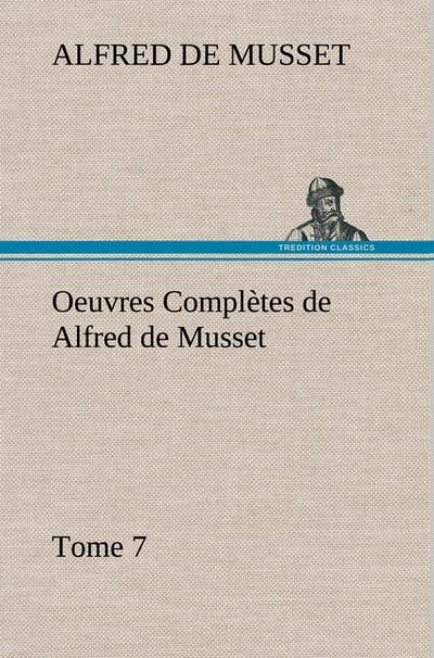 oeuvres-completes-de-alfred-de-musset-tome-7-