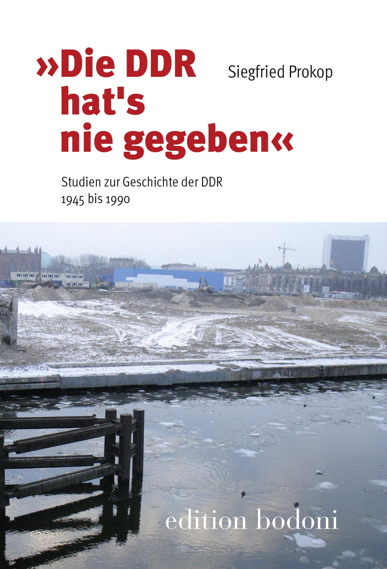 034-034-Die-DDR-hat-s-nie-gegeben-034-034-Siegfried-Prokop