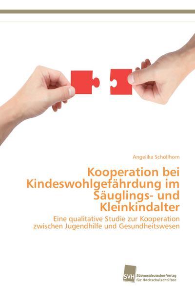 kooperation-bei-kindeswohlgefahrdung-im-sauglings-und-kleinkindalter-eine-qualitative-studie-zur-k