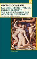 Das Leben des Montorsoli und des Bronzino sow ...