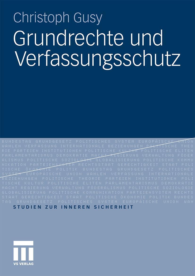 Grundrechte und Verfassungsschutz, Christoph Gusy