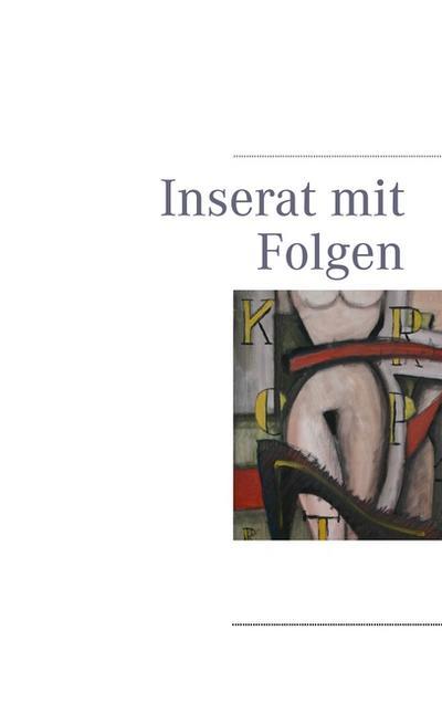 Inserat mit Folgen - Books On Demand - Broschiert, Deutsch, , ,