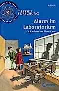 Alarm im Laboratorium: Ein Ratekrimi um Marie ...