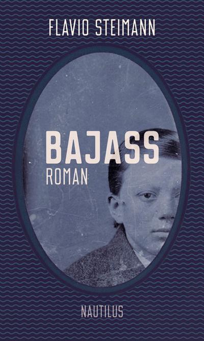 Bajass: Roman