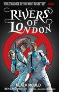 Rivers of London 03: Black Mould