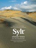 Sylts schönste Seiten: Sylt`s Most Beautiful  ...