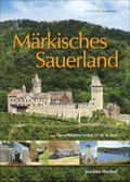 Märkisches Sauerland; Die schönsten Seiten -  ...
