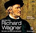 Richard Wagner; Sein Leben, sein Werk, sein J ...