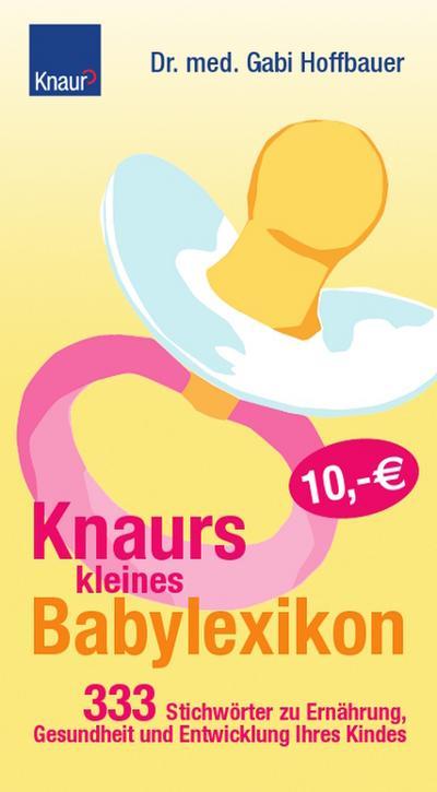 knaurs-kleines-babylexikon-333-stichworter-zu-ernahrung-gesundheit-und-entwicklung-ihres-kindes