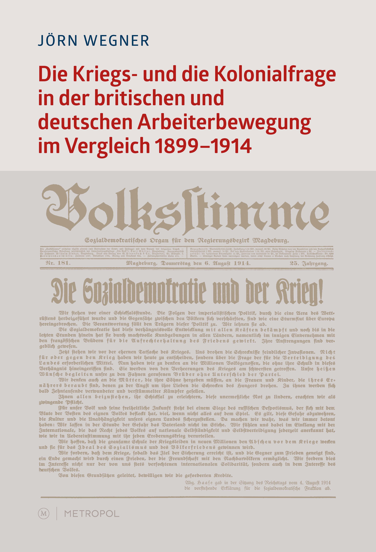 Die Kriegs- und die Kolonialfrage in der britischen und deutschen Arbeiterb ...