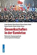 Gewerkschaften in der Eurokrise: Nationaler A ...