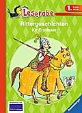 Rittergeschichten für Erstleser (Leserabe - S ...