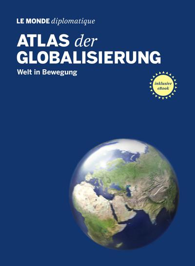 atlas-der-globalisierung-welt-in-bewegung