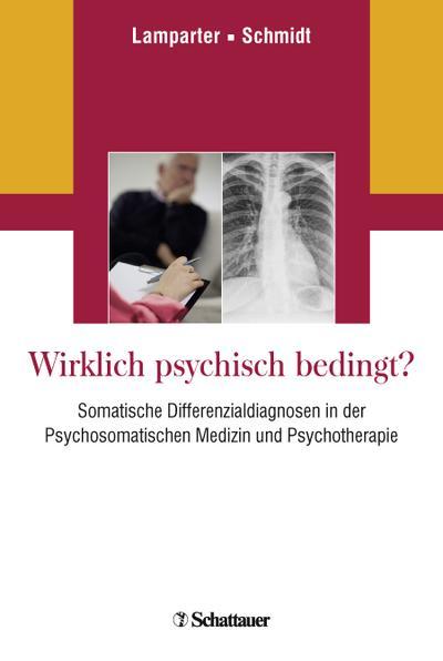 wirklich-psychisch-bedingt-somatische-differenzialdiagnosen-in-der-psychosomatischen-medizin-und-p