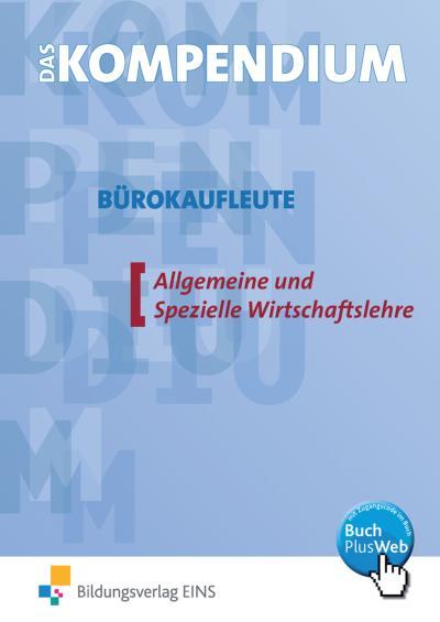 das-kompendium-burokaufleute-euro-allgemeine-und-spezielle-wirtschaftslehre-mit-cd-rom-, 3.43 EUR @ rheinberg
