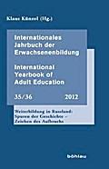Internationales Jahrbuch der Erwachsenenbildung 35/36 (2011). International Yearbook of Adult Education