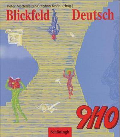 blickfeld-deutsch-arbeitsbucher-fur-das-gymnasium-klasse-5-10-schulerband-9-10