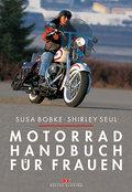 Motorradhandbuch für Frauen