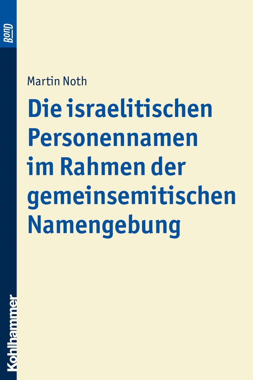 Die-israelitischen-Personennamen-im-Rahmen-der-gemeinsemitischen-Namengebun