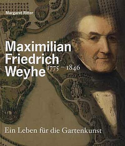 Maximilian Friedrich Weyhe  1775 - 1846