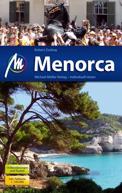 Menorca  Reiseführer mit vielen praktischen Tipps.  Deutsch  116 farb. Fotos
