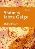 Stainers letzte Geige