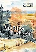 Marias Fluchtwege 2