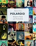 Polaroid Kreative Tools und Techniken