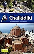 Chalkidiki: Reiseführer mit vielen praktische ...