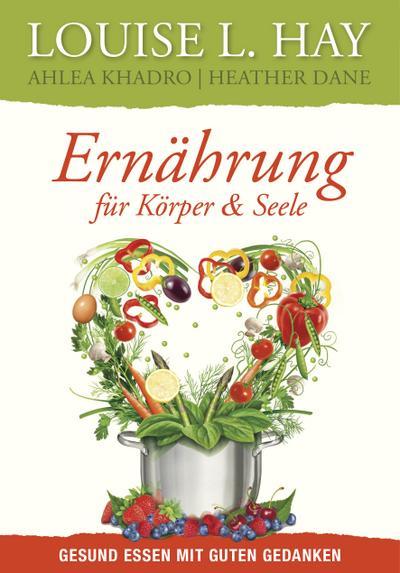 ernahrung-fur-korper-und-seele-gesund-essen-mit-guten-gedanken