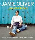 Jamie's Kitchen: Neue geniale Rezepte vom Nak ...