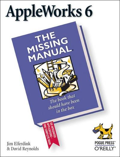 appleworks-6-the-missing-manual-missing-manuals-