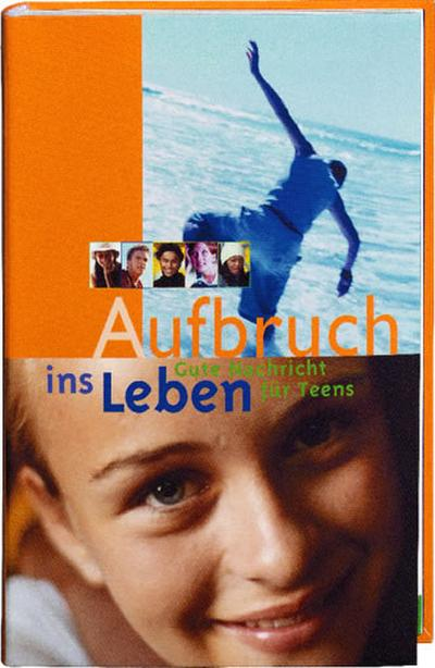 aufbruch-ins-leben-gute-nachricht-fur-teens-buch-bibel-cd-rom