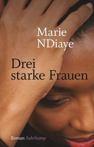 Drei starke Frauen: Roman. Geschenkausgabe (suhrkamp pocket)
