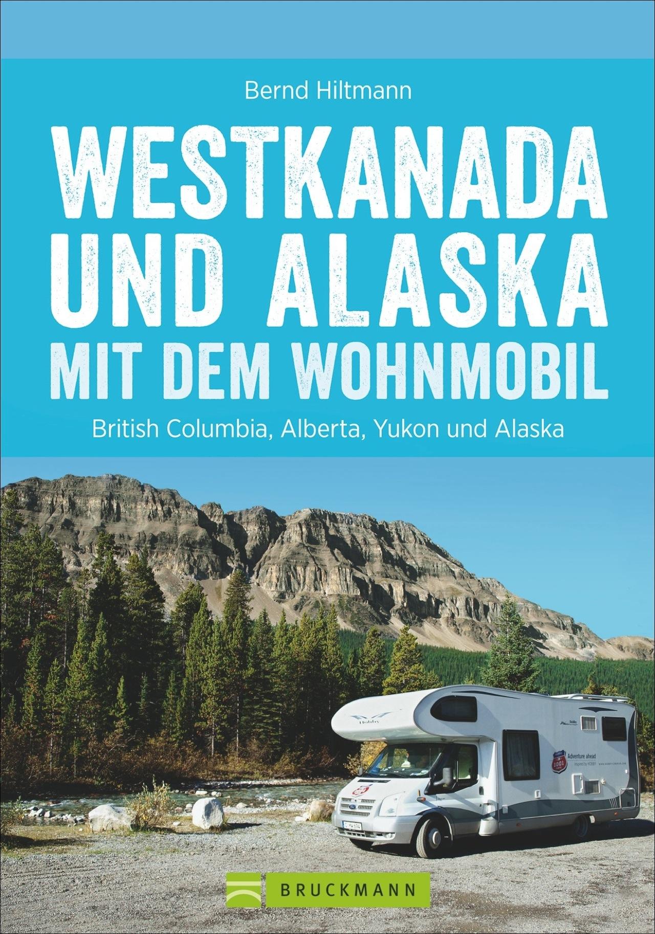 Westkanada-und-Alaska-mit-dem-Wohnmobil-Bernd-Hiltmann