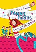 Fanny Furios - Ich bin mal schnell die Welt r ...