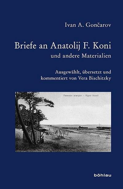 Briefe an Anatolij Koni und andere Materialien