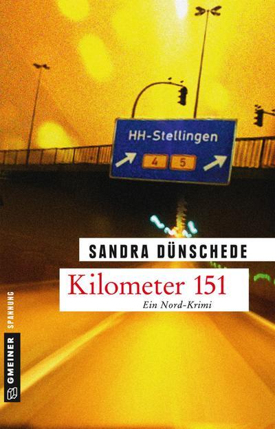 Kilometer 151  Kriminalroman  Kriminalromane im GMEINER-Verlag  Deutsch