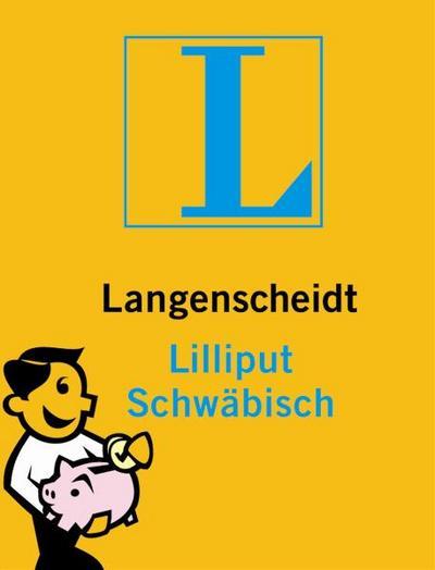 langenscheidt-lilliput-schwabisch-schwabisch-deutsch-deutsch-schwabisch-langenscheidt-dialekt-lill