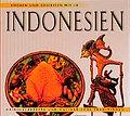 Kochen und Geniessen wie in Indonesien