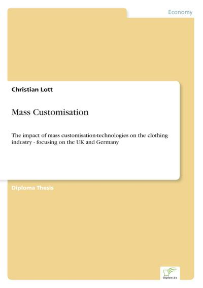 mass-customisation-the-impact-of-mass-customisation-technologies-on-the-clothing-industry-focusin