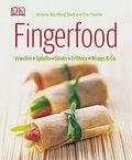 Fingerfood: Crostini - Spieße - Shots - Fritt ...