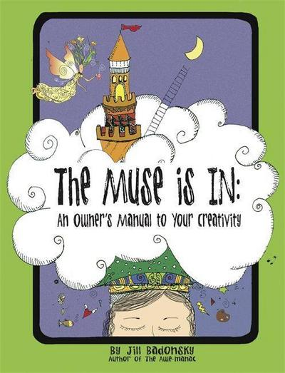 the-muse-is-in-an-owners-manual-to-your-creativity